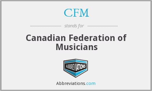 CFM - Canadian Federation of Musicians