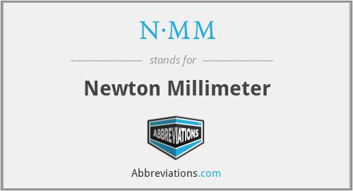 N·MM - Newton Millimeter