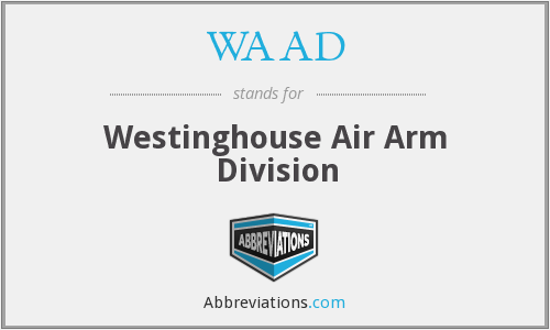 WAAD - Westinghouse Air Arm Division
