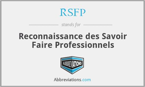 RSFP - Reconnaissance des Savoir Faire Professionnels