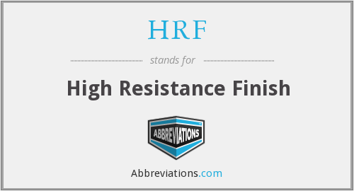 HRF - High Resistance Finish
