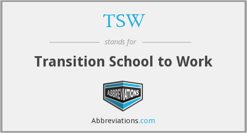 TSW - Transition School to Work