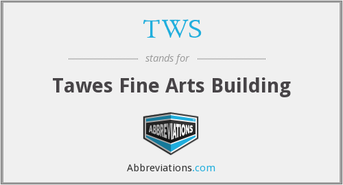 TWS - Tawes Fine Arts Building
