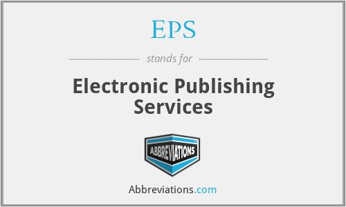 EPS - Electronic Publishing Services