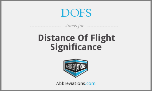 DOFS - Distance Of Flight Significance