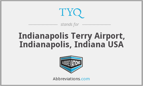 TYQ - Indianapolis Terry Airport, Indianapolis, Indiana USA