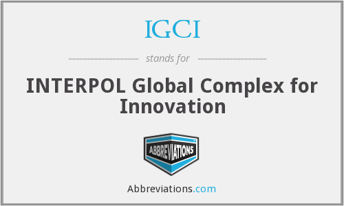 IGCI - INTERPOL Global Complex for Innovation