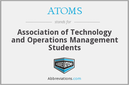 ATOMS - Association of Technology and Operations Management Students