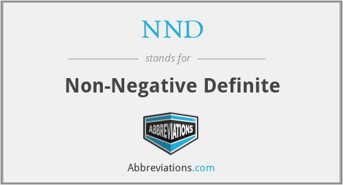 NND - Non-Negative Definite