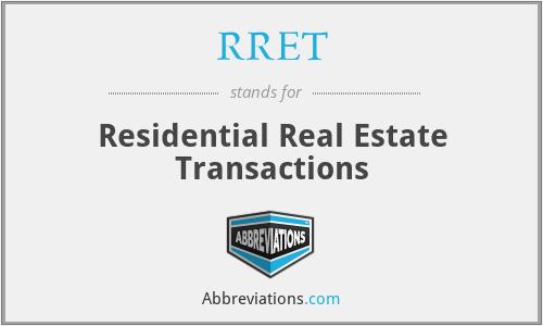 RRET - Residential Real Estate Transactions