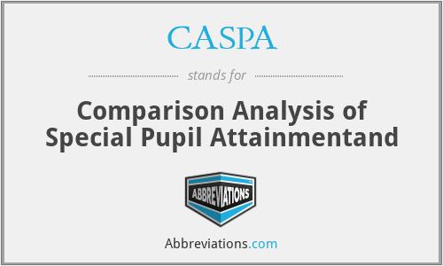 CASPA - Comparison Analysis of Special Pupil Attainmentand