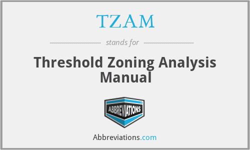 TZAM - Threshold Zoning Analysis Manual