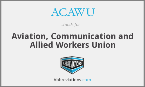 What does ACAWU stand for?