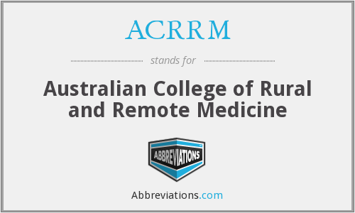 What does ACRRM stand for?