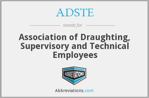 What does ADSTE stand for?