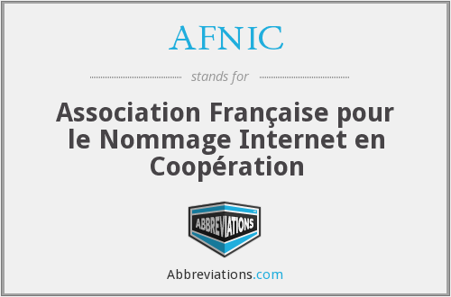 AFNIC - Association Française pour le Nommage Internet en Coopération