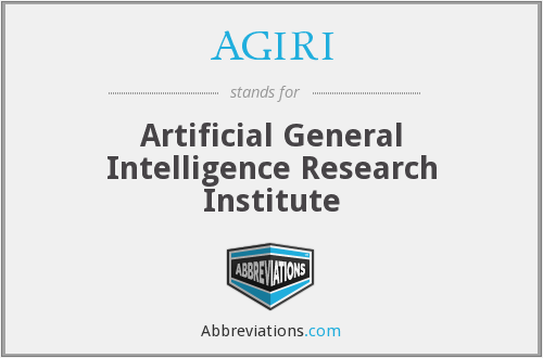 AGIRI - Artificial General Intelligence Research Institute