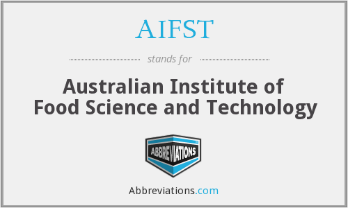 What does AIFST stand for?