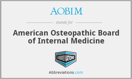 AOBIM - American Osteopathic Board of Internal Medicine