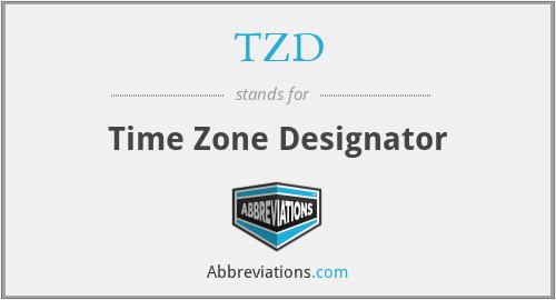 TZD - Time Zone Designator