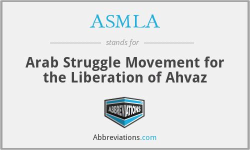 ASMLA - Arab Struggle Movement for the Liberation of Ahvaz