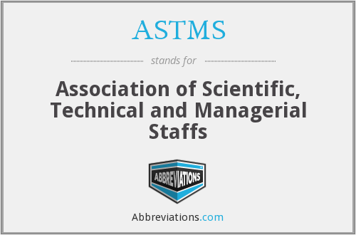 What does ASTMS stand for?