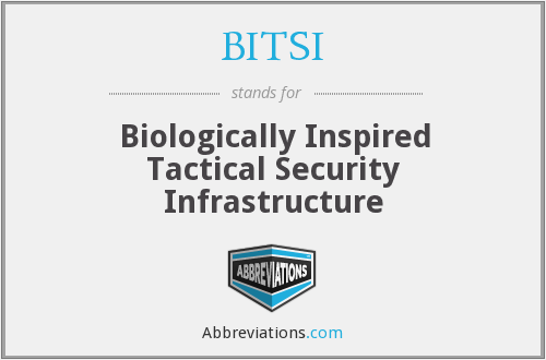BITSI - Biologically Inspired Tactical Security Infrastructure