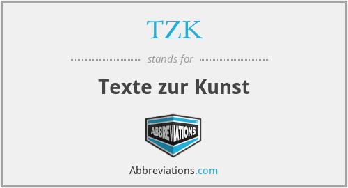 TZK - Texte zur Kunst
