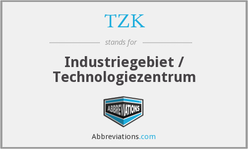 TZK - Industriegebiet / Technologiezentrum