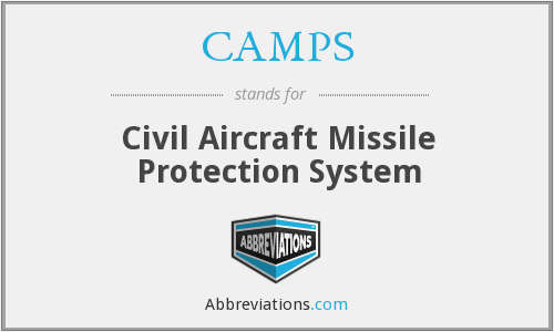 CAMPS - Civil Aircraft Missile Protection System