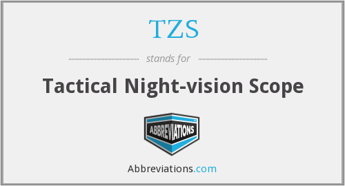 TZS - Tactical Night-vision Scope