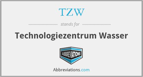 TZW - Technologiezentrum Wasser