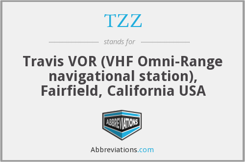 TZZ - Travis VOR (VHF Omni-Range navigational station), Fairfield, California USA