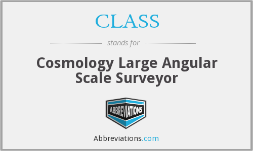 CLASS - Cosmology Large Angular Scale Surveyor