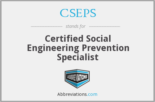 CSEPS - Certified Social Engineering Prevention Specialist