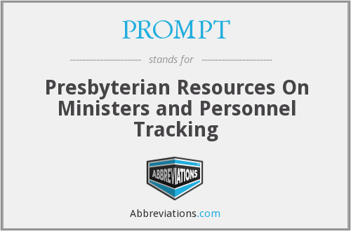 PROMPT - Presbyterian Resources On Ministers and Personnel Tracking