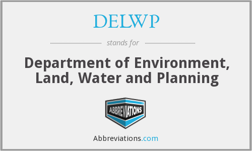 DELWP - Department of Environment, Land, Water and Planning