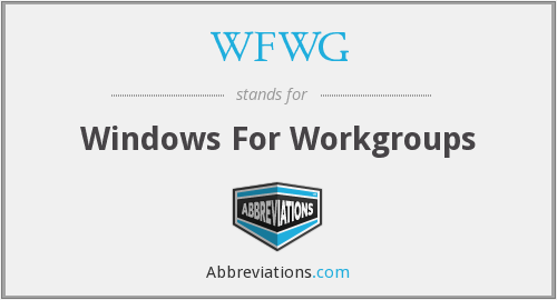 What does WFWG stand for?