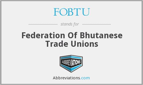 What does FOBTU stand for?