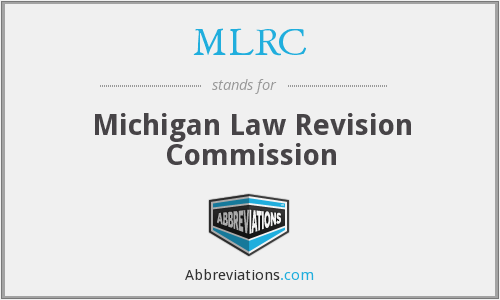 MLRC - Michigan Law Revision Commission