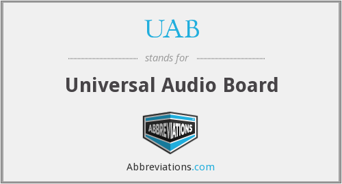 UAB - Universal Audio Board