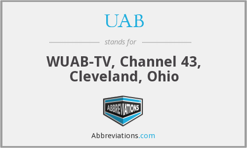UAB - WUAB-TV, Channel 43, Cleveland, Ohio