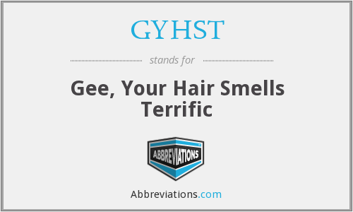 What does GYHST stand for?