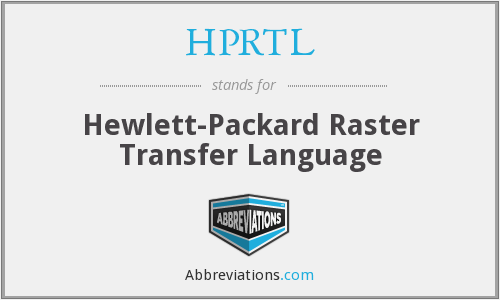 What does HPRTL stand for?