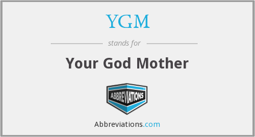 YGM - Your God Mother