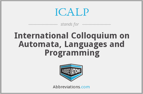 ICALP - International Colloquium on Automata, Languages and Programming