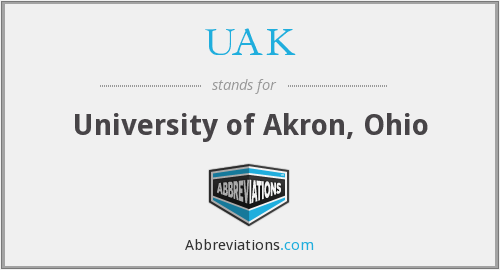 UAK - University of Akron, Ohio