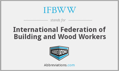 What does IFBWW stand for?