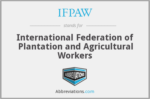 What does IFPAW stand for?