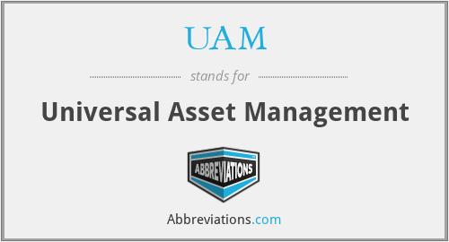 UAM - Universal Asset Management